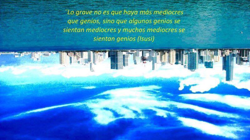 genios y mediocres - Ignacio Isusi