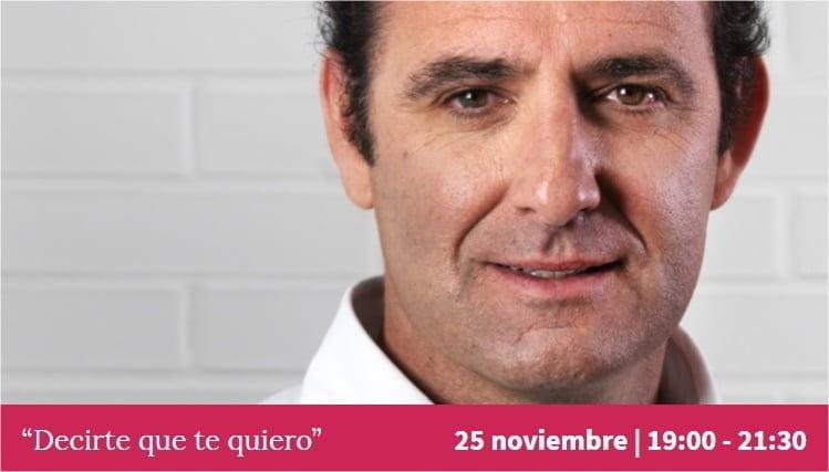 """Siempre me ha gustado soñar - Encuentro """"Decirte que te quiero"""" - Ignacio Isusi"""